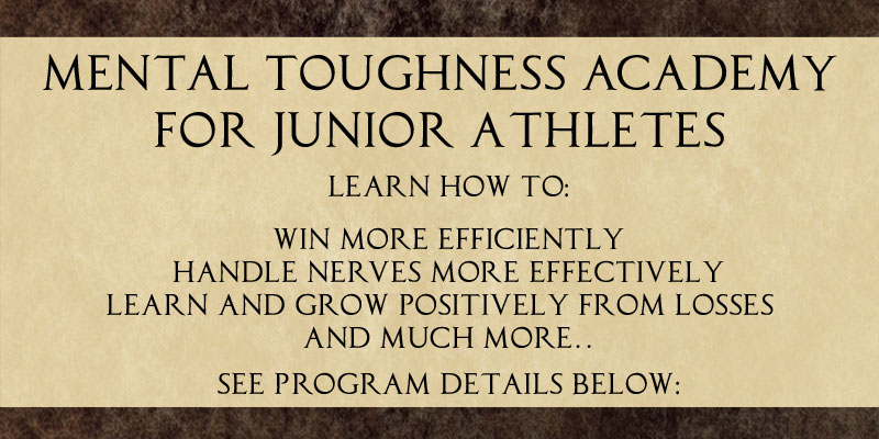 MentalToughAcademy_Head_1-30-19_1_REV includes for Junior Athletes